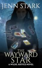 The Wayward Star ebook by