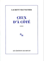 Ceux d'à côté ebook by Laurent Mauvignier