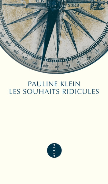 Les Souhaits ridicules ebook by Pauline KLEIN