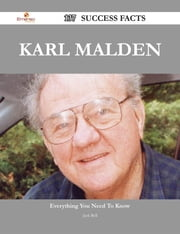 Karl Malden 137 Success Facts - Everything you need to know about Karl Malden ebook by Jack Bell