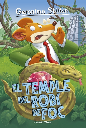 El Temple del Robí de Foc - Geronimo Stilton 48 ebook by Geronimo Stilton