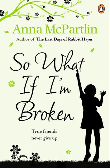 So What If I'm Broken? eBook by Anna McPartlin