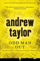Odd Man Out - William Dougal Crime Series Book 8 ebook by Andrew Taylor