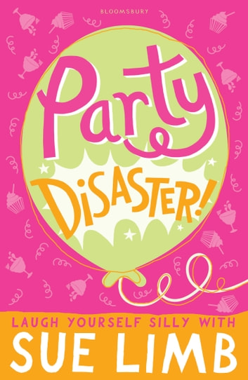 Party Disaster! ebook by Sue Limb