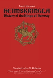 Heimskringla - History of the Kings of Norway ebook by Snorri Sturluson,Lee M. Hollander
