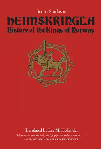 Heimskringla - History of the Kings of Norway ebook by Snorri Sturluson