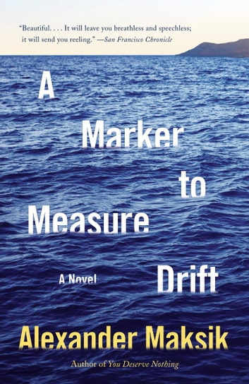 A Marker to Measure Drift ebook by Alexander Maksik