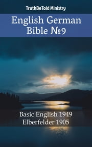 English German Bible №9 - Basic English 1949 - Elberfelder 1905 ebook by TruthBeTold Ministry