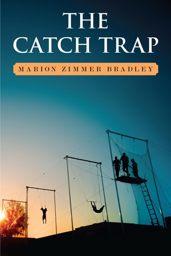 The Catch Trap ebook by Marion Zimmer Bradley