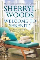 Welcome to Serenity ebook by Sherryl Woods
