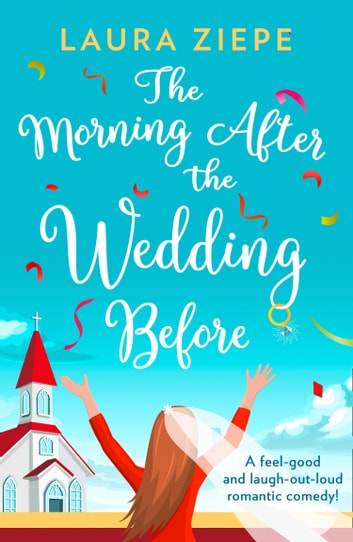 The Morning After the Wedding Before ebook by Laura Ziepe