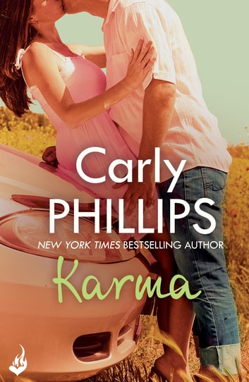 Karma: Serendipity Book 3 - Serendipity Book Three ebook by Carly Phillips