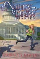 A Capitol Crime ebook by Carolyn Keene