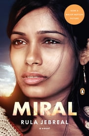 Miral - A Novel ebook by Rula Jebreal,John Cullen