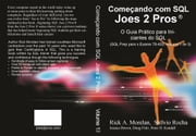 Começando com SQL Joes 2 Pros ebook by Kobo.Web.Store.Products.Fields.ContributorFieldViewModel
