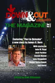 Down & Out: The Magazine Volume 2 Issue 2 ebook by Rick Ollerman, James O. Born, John M. Floyd,...