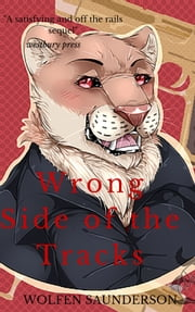 Wrong Side of the Tracks Volume One ebook by Penny Tawret
