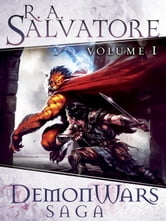 DemonWars Saga Volume 1 - The Demon Awakens - The Demon Spirit - The Demon Apostle ebook by R.A. Salvatore