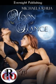 Moon Dance ebook by Michaela Rhua