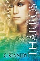 Tharros ebook by C. Kennedy