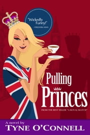 Pulling Princes ebook by Tyne O'Connell