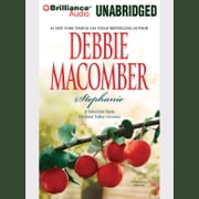 Stephanie: A Selection from Orchard Valley Grooms audiobook by Debbie Macomber