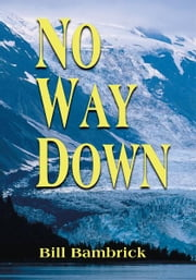 No Way Down ebook by Bill Bambrick
