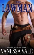 The Lawman ebook by Vanessa Vale