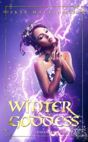 Winter Goddess ebook by Skye Mackinnon