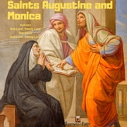 Saints Augustine and Monica audiobook by Bob Lord, Penny Lord