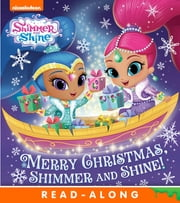Merry Christmas, Shimmer and Shine! (Shimmer and Shine) ebook by Nickelodeon Publishing