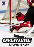 Overtime ebook by David Skuy