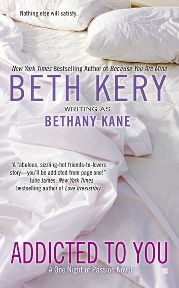 Addicted to You ebook by Beth Kery