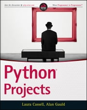 Python Projects ebook by Laura Cassell,Alan Gauld