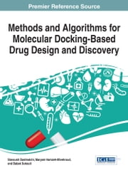 Methods and Algorithms for Molecular Docking-Based Drug Design and Discovery ebook by Kobo.Web.Store.Products.Fields.ContributorFieldViewModel