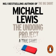 The Undoing Project - A Friendship that Changed the World audiobook by Michael Lewis