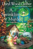 A Sprinkling of Murder ebook by Daryl Wood Gerber