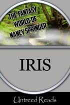 Iris ebook by Nancy Springer