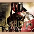 Claudius - Historical Fiction audiobook by Douglas Jackson