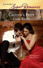 Caitlyn's Prize ebook by Linda Warren