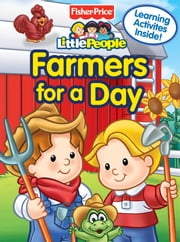 Fisher Price Little People Farmers for a Day ebook by Jodie Shepherd,SI Artists