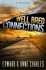 Well Bred Connections ebook by Edward Charles,Anne Charles