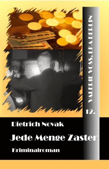 Jede Menge Zaster ebook by Dietrich Novak