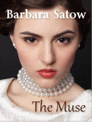 The Muse ebook by Barbara Satow