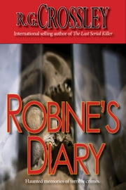 Robine's Diary ebook by R.G. Crossley