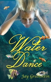 Water Dance ebook by Jay Greenstein