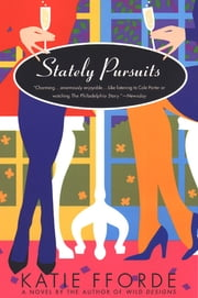 Stately Pursuits - A Novel ebook by Katie Fforde