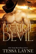 Prairie Devil - Cowboys of the Flint Hills ebook by Tessa Layne