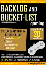 Backlog and Bucket List Gaming Issue 4 - Backlog and Bucket List Gaming, #4 ebook by Bucket List Games