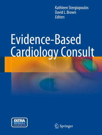 Evidence-Based Cardiology Consult ebook by